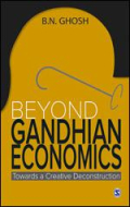 Beyond Gandhian Economics