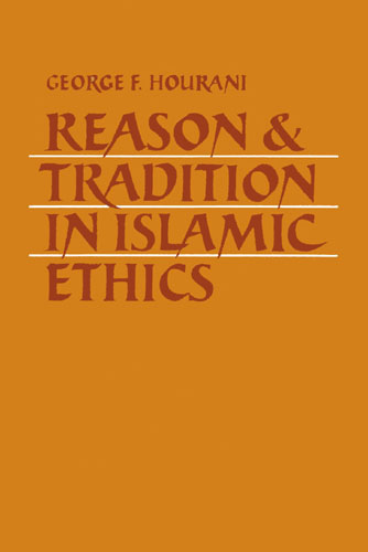 Reason-and-tradition-in-islamic-ethics