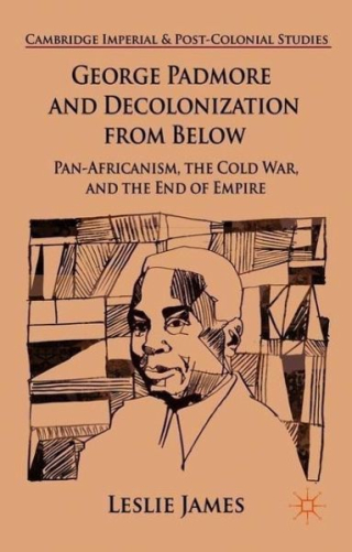 Padmore and decolonization from below