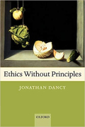 Dancy ethics without